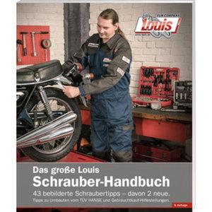 Louis Schrauberhandbuch        5. Auflage, 156 Seiten