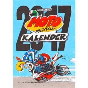 MOTOmania Kalender 2017        Der erfolgreiche Biker-Wandschmuck