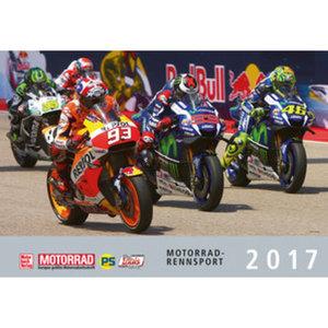 Motorrad Grand Prix 2017 Kalender        Maße: 475x330mm, 13 Blatt