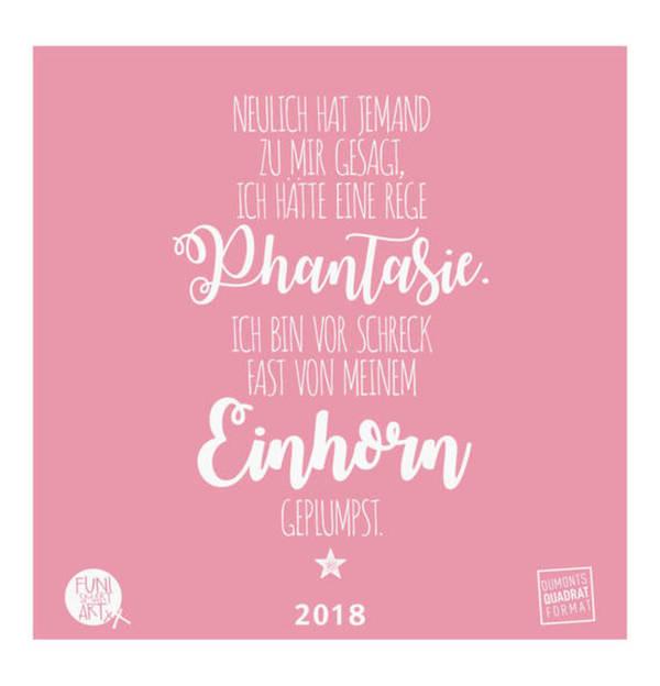 Einhorn Kalender 2018 – FUNI Sprüche und Typo Kalender – Funny