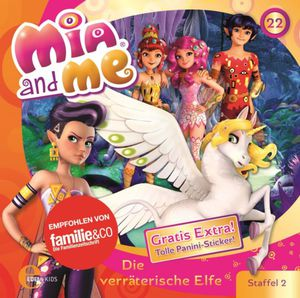 Mia and me - Die verräterische Elfe - Folge 22 - CD