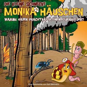 Die kleine Schnecke Monika Häuschen 48: Warum haben Prachtkäfer einen Feuermelder?