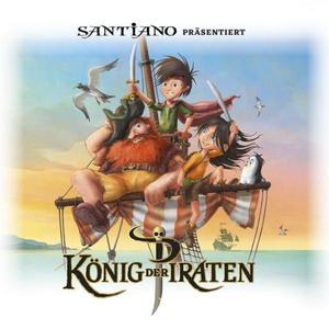 Santiano präsentiert: König der Piraten