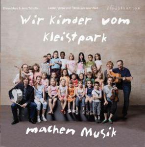 Wir Kinder vom Kleistpark machen Musik. CD 2