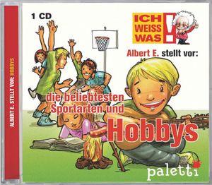 ich weiß was CD albert einstein stellt vor die beliebtesten Hobbys und Sport