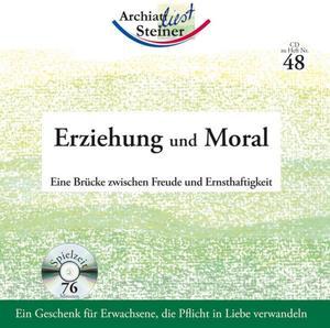 Steiner, R: Erziehung und Moral/AudioCD
