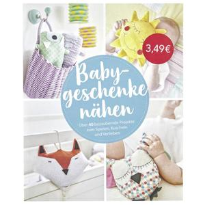 IDEENWELT Buch Babygeschenke nähen