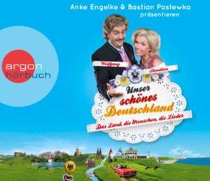 Unser schönes Deutschland präsentiert von Anke Engelke und Bastian Pastewka, 3 Audio-CDs