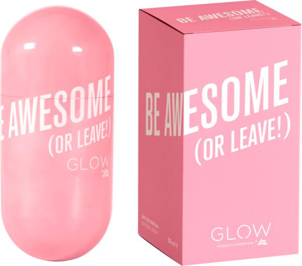 GLOW Eau de Parfum BE AWESOME (OR LEAVE)