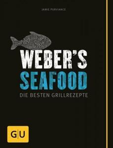 Weber Seafood ,  die Besten Grillrezepte