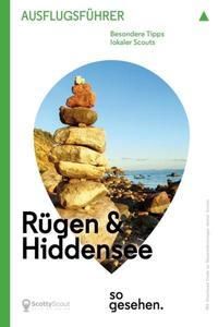 Mecklenburg-Vorpommern Ausflugsführer: Rügen & Hiddensee so gesehen.