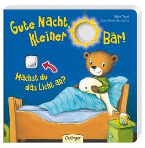 Oetinger Gute Nacht, kleiner Bär! Machst du das Licht an?