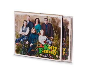 CD Kelly Family »We got love«