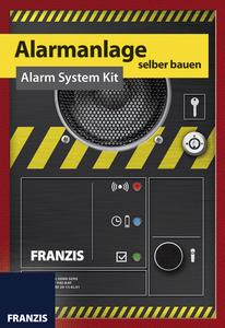 Baubuch Alarmanlage selber bauen Franzis-Verlag