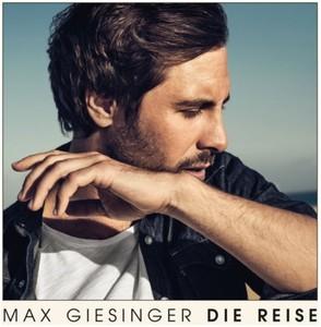 CD - Max Giesinger - Die Reise