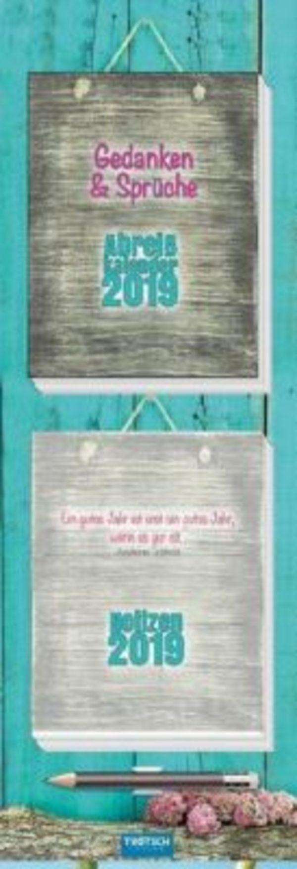 Gedanken & Sprüche. Abreißkalender 2019 mit Notizblock