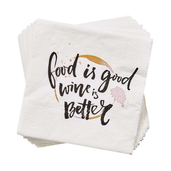 Papierserviette Food is good Wine is better
