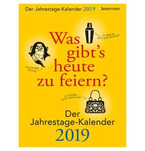Was gibt's heute zu feiern? Der Jahrestage-Kalender 2019