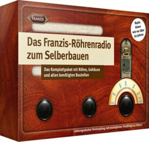 Das Franzis-Röhrenradio zum Selberbauen