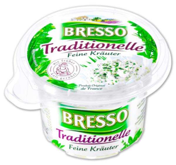 BRESSO Traditionelle
