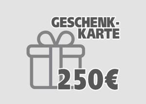 Geschenkgutschein ,  250 EUR Geschenkkarte per E-Mail