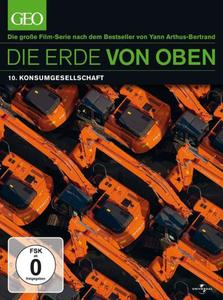 Die Erde von Oben - GEO Edition: Konsumgesellschaft