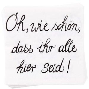 """Papierserviette """"Oh wie schön"""""""