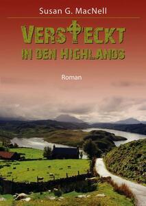 Versteckt in den Highlands