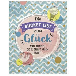 IDEENWELT Buch ´´Die Bucket List zum Glück´´