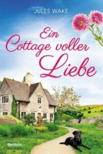 Ein Cottage voller Liebe  (eBook / ePub)