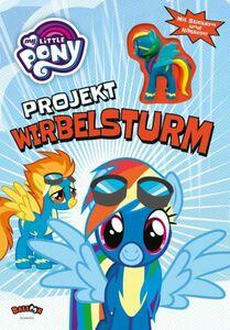 My Little Pony - Projekt Wirbelsturm - mit Figur