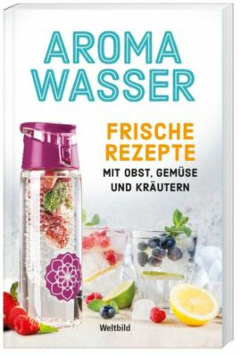 Bild 1 von Aromawasser Frische Rezepte mit Obst, Gemüse und Kräutern