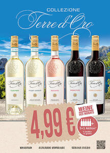 Collezione Terre d'Oro Custoza, Pinot Grogio, Rosato, Primitivo oder Nero d'Avola Italien