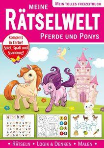 Rätsel- und Beschäftigungsbuch - Meine Rätselwelt: Pferde & Ponys