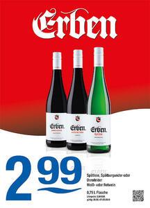Erben Spätlese, Spätburgunder oder Dornfelder Weiß- oder Rotwein