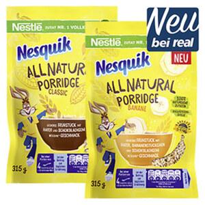 Nestlé Nesquik all natural Porridge Classic oder Banane jeder 315-g-Beutel