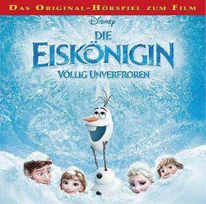 Disney Die Eiskönigin Das Original Hörspiel zum Film