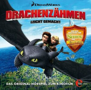 Edel:KIDS Drachenzähmen leicht gemacht - Das Original-Hörspiel zum Kinofilm