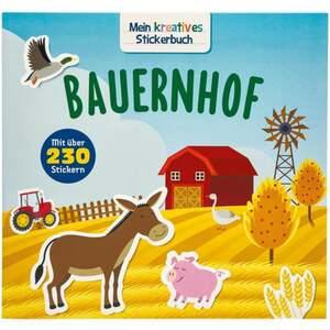 IDEENWELT Mein kreatives Stickerbuch Bauernhof