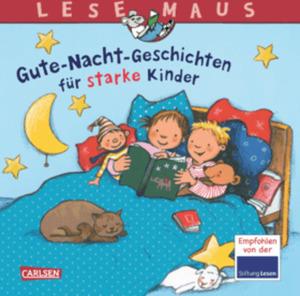 Carlsen Gute-Nacht-Geschichten für starke Kinder