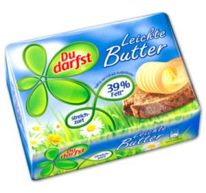 DU DARFST Leichte Butter