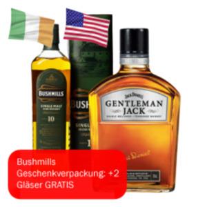Jack Daniels Gentleman Jack oder Bushmills 10 Jahre Whiskey