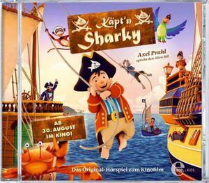 Coppenrath - Die Spiegelburg CD Käpt'n Sharky - Das Original-Hörspiel zum Kinofilm