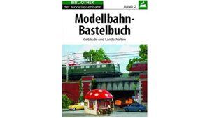 Burkart - Modellbahn-Bastelbuch