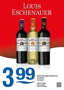 Louis Eschenauer Cabernet Sauvignon, Chardonnay oder Merlot Frankreich