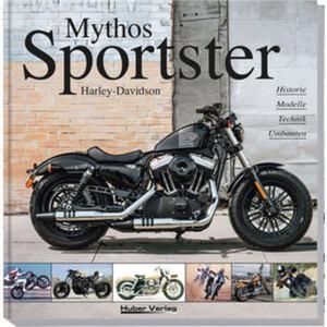 """Buch - """"Mythos Sportster"""" (5.Neuauflage)        280 Seiten"""