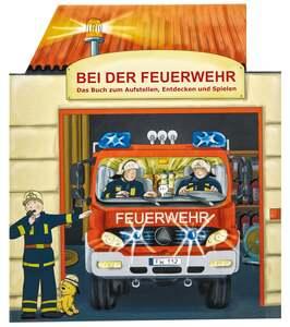IDEENWELT Aufstellbuch Bei der Feuerwehr