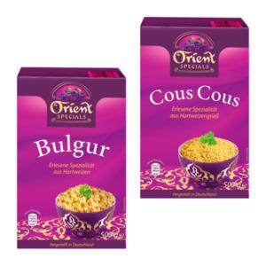 ORIENT SPECIALS     Bulgur / Cous Cous