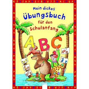 Mein dickes Übungsbuch - Schulanfang