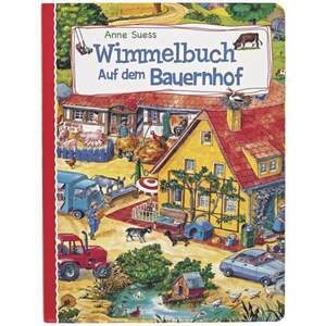 IDEENWELT Wimmelbuch: Auf dem Bauernhof